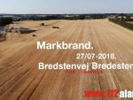 Markbrand. Bredstenvej i Bredsten. 27/07-2018. Kl. 18:39.