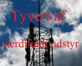 Tyveri af værdifuldt udstyr i antennen på Lindegade 58 i Christiansfeld